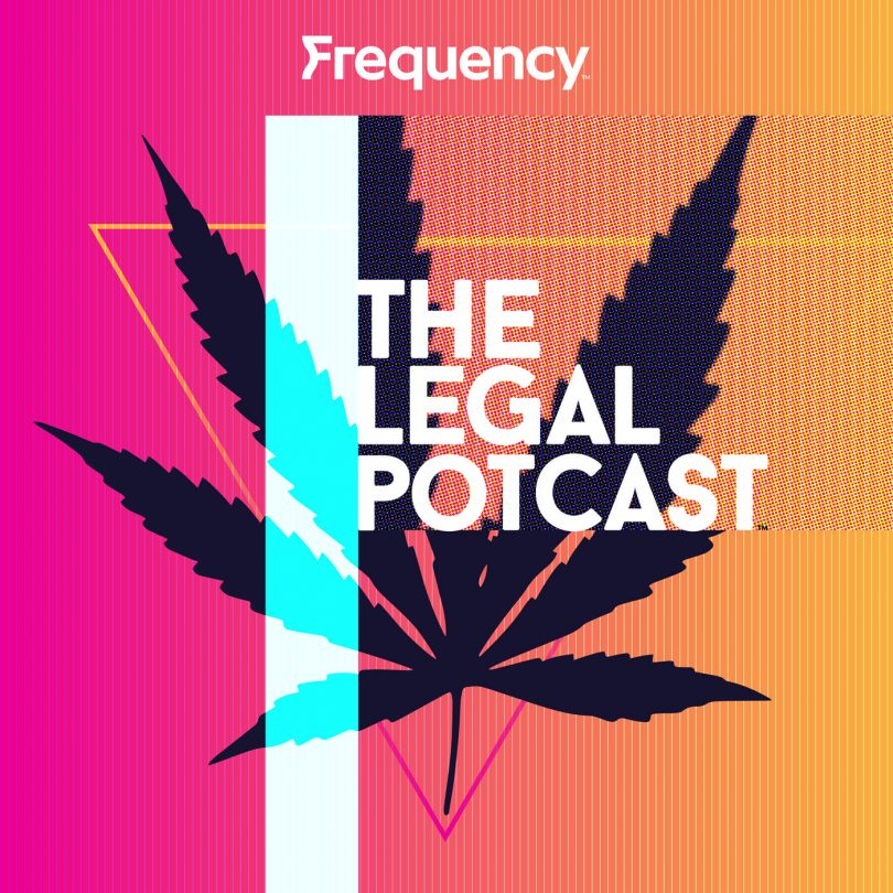 The Legal Potcast