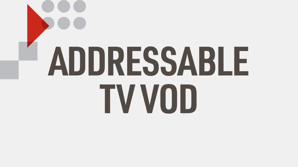 Advanced advertising - Addressable TV VOD